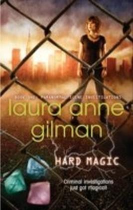 Hard Magic (Paranormal Scene Investigations - Book 1)