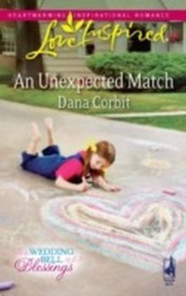 Unexpected Match (Mills & Boon Love Inspired) (Wedding Bell Blessings - Book 1)