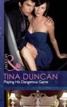 Playing His Dangerous Game (Mills & Boon Modern)