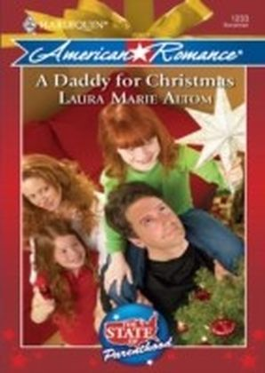Daddy for Christmas (Mills & Boon American Romance) (The State of Parenthood - Book 6)