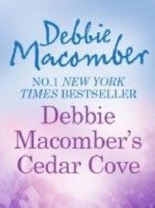 Debbie Macomber's Cedar Cove Cookbook (A Cedar Cove Title)
