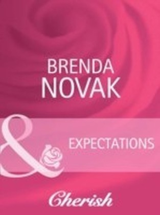 Expectations (Mills & Boon Cherish) (9 Months Later - Book 21)