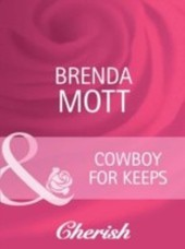 Cowboy for Keeps (Mills & Boon Cherish) (Home on the Ranch - Book 37)