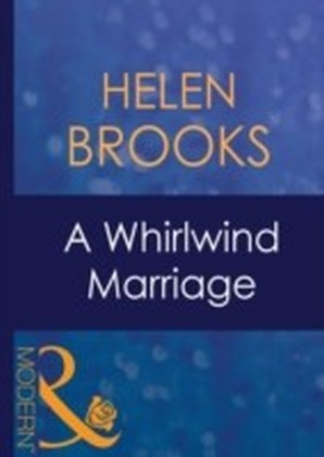 Whirlwind Marriage (Mills & Boon Modern)