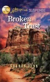 Broken Trust (Mills & Boon Love Inspired Suspense)