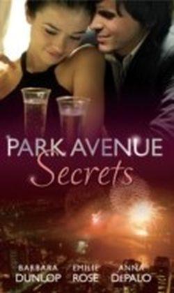 Park Avenue Secrets (Mills & Boon M&B) (Park Avenue Scandals - Book 4)