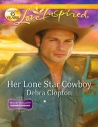 Her Lone Star Cowboy (Mills & Boon Love Inspired) (Mule Hollow Homecoming - Book 2)