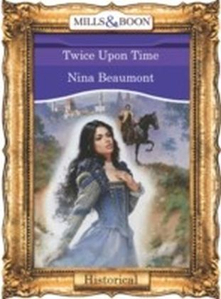 Twice Upon Time (Mills & Boon Vintage 90s Historical)