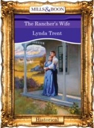Rancher's Wife (Mills & Boon Vintage 90s Historical)