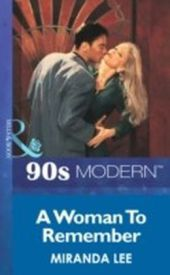 Woman To Remember (Mills & Boon Vintage 90s Modern)