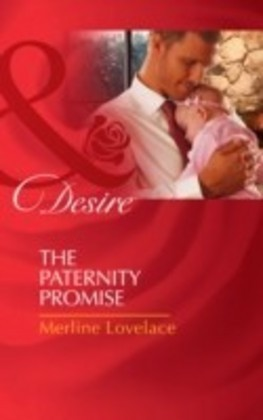Paternity Promise (Mills & Boon Desire) (Billionaires and Babies - Book 30)