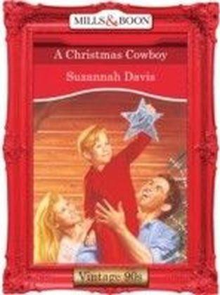 Christmas Cowboy (Mills & Boon Vintage 90s Desire)