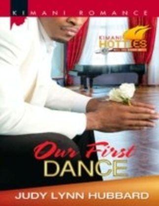 Our First Dance (Mills & Boon Kimani) (Kimani Hotties - Book 31)