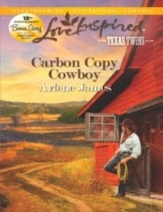 Carbon Copy Cowboy (Mills & Boon Love Inspired) (Texas Twins - Book 3)