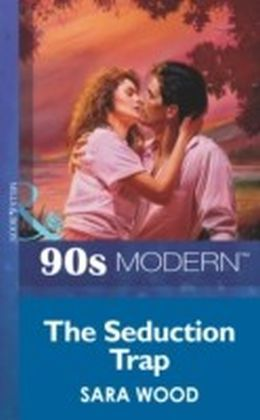Seduction Trap (Mills & Boon Vintage 90s Modern)