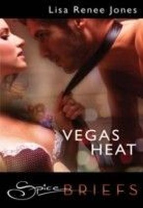 Vegas Heat (for fans of Fifty Shades by E. L. James) (Spice Briefs)
