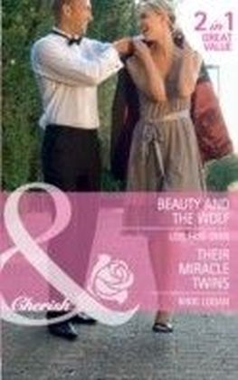 Beauty and the Wolf / Their Miracle Twins (Mills & Boon Cherish) (The Hunt for Cinderella - Book 7)