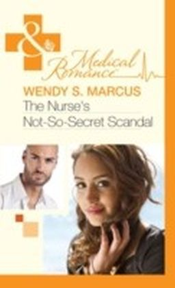 Nurse's Not-So-Secret Scandal (Mills & Boon Medical)