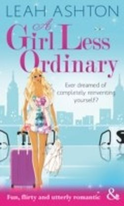 Girl Less Ordinary (Mills & Boon Riva)