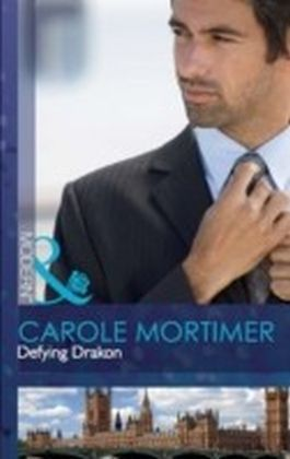 Defying Drakon (Mills & Boon Modern) (The Lyonedes Legacy - Book 1)