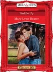 Saddle Up (Mills & Boon Vintage 90s Desire)