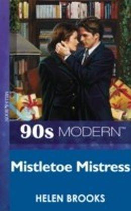 Mistletoe Mistress (Mills & Boon Vintage 90s Modern)