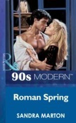 Roman Spring (Mills & Boon Vintage 90s Modern)