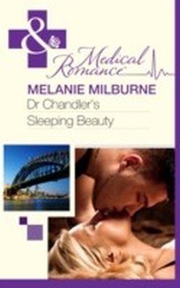 Dr Chandler's Sleeping Beauty (Mills & Boon Medical)