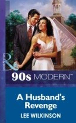 Husband's Revenge (Mills & Boon Vintage 90s Modern)
