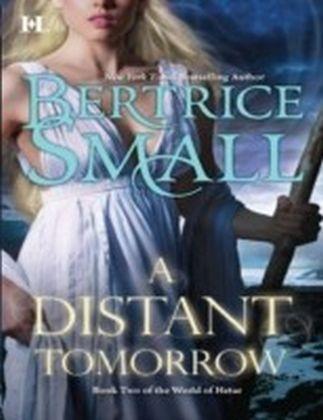 Distant Tomorrow (Mills & Boon M&B) (World of Hetar - Book 2)