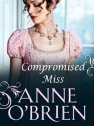 Compromised Miss (Mills & Boon M&B)