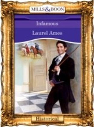 Infamous (Mills & Boon Vintage 90s Historical)