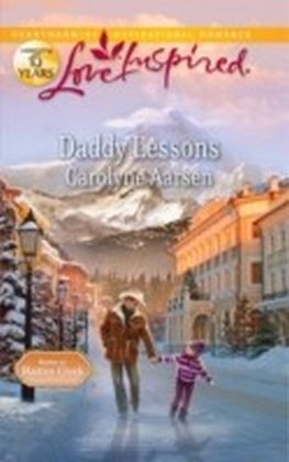 Daddy Lessons (Mills & Boon Love Inspired)
