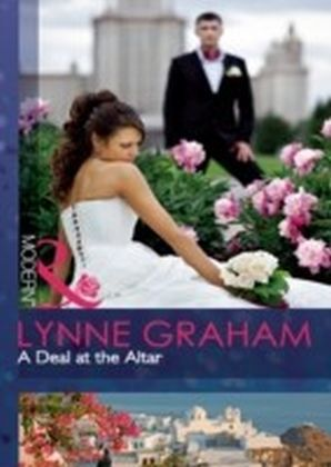 Deal at the Altar (Mills & Boon Modern) (Marriage by Command - Book 2)