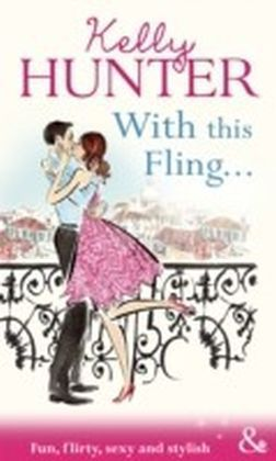 With This Fling... (Mills & Boon Riva)