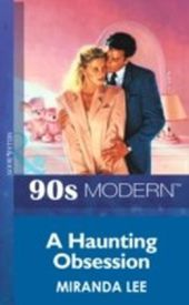Haunting Obsession (Mills & Boon Vintage 90s Modern)