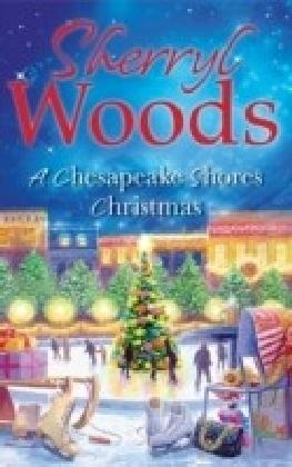 Chesapeake Shores Christmas (A Chesapeake Shores Novel - Book 4)