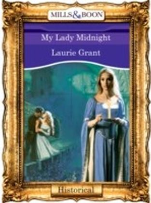 My Lady Midnight (Mills & Boon Vintage 90s Historical)