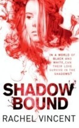 Shadow Bound (An Unbound Novel - Book 2)