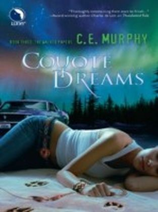 Coyote Dreams (Luna) (The Walker Papers - Book 4)