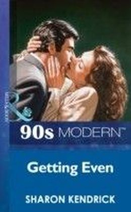 Getting Even (Mills & Boon Vintage 90s Modern)