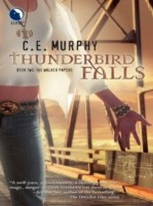 Thunderbird Falls (Luna) (The Walker Papers - Book 3)