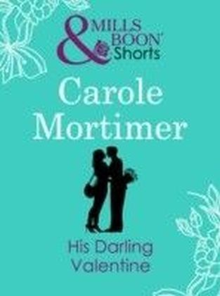 His Darling Valentine (Valentine's Day Short Story)