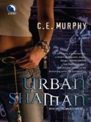 Urban Shaman (Luna) (The Walker Papers - Book 1)