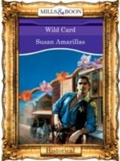 Wild Card (Mills & Boon Vintage 90s Historical)