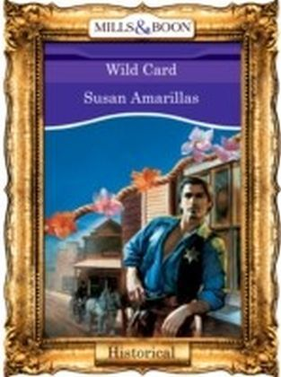 Wild Card (Mills & Boon Vintage 90s Historical)