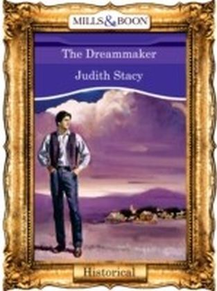 Dreammaker (Mills & Boon Vintage 90s Historical)