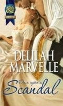 Once Upon a Scandal (Mills & Boon Historical) (The Scandal Series - Book 2)