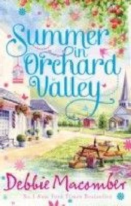 Summer in Orchard Valley