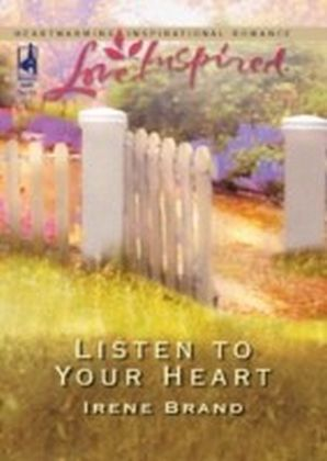 Listen to Your Heart (Mills & Boon Love Inspired)
